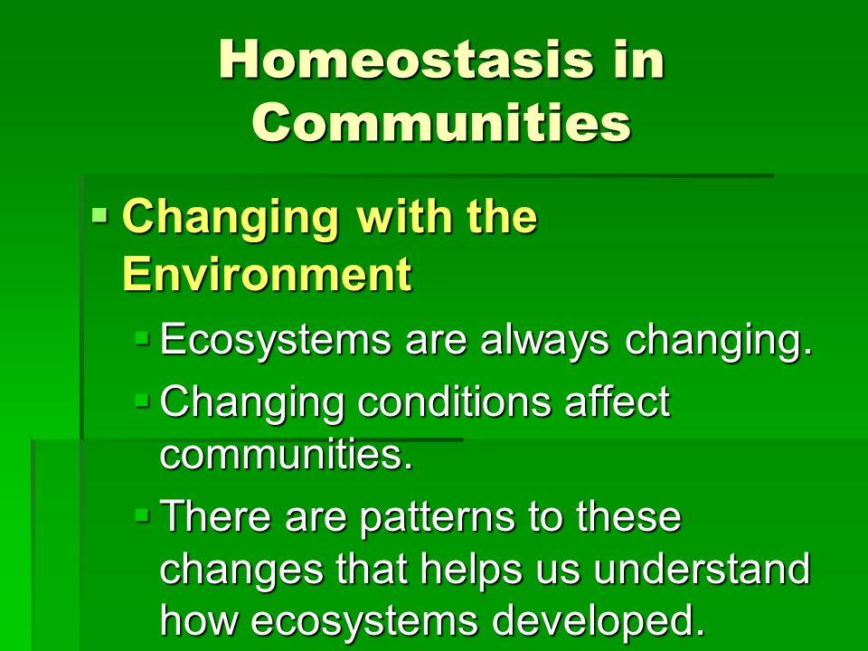 Homeostasis in Communities