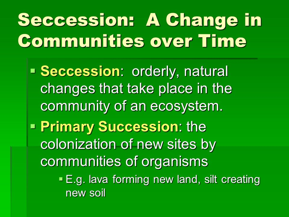 Seccession: A Change in Communities over Time