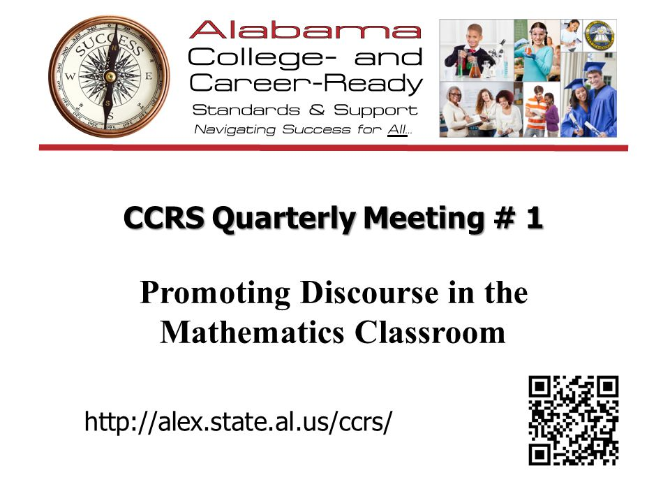 CCRS Quarterly Meeting # 1 Promoting Discourse in the Mathematics Classroom