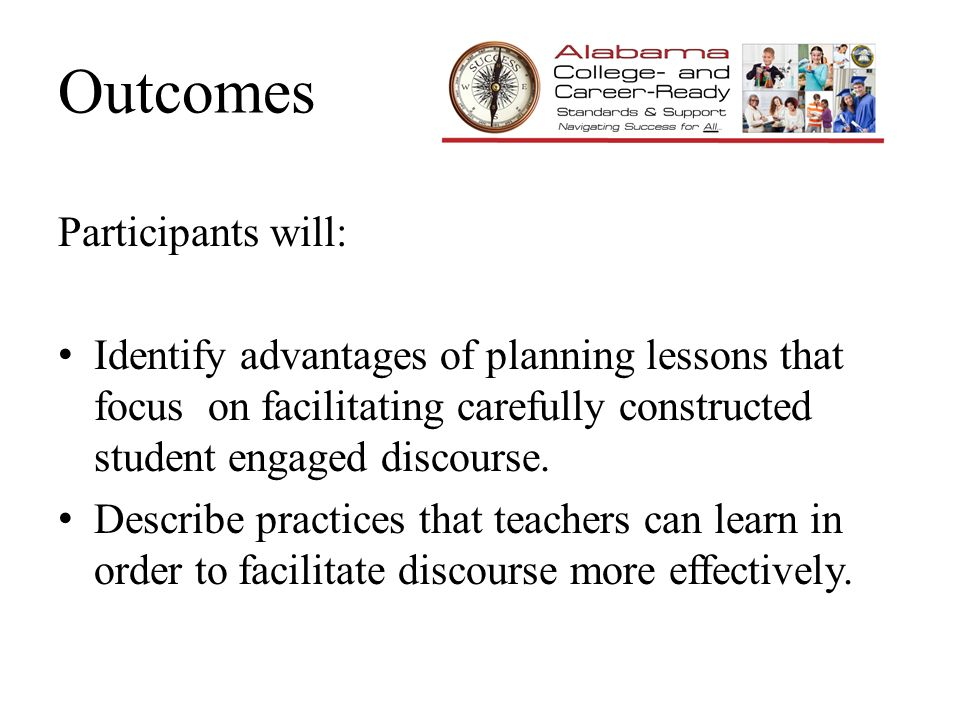 Outcomes Participants will: