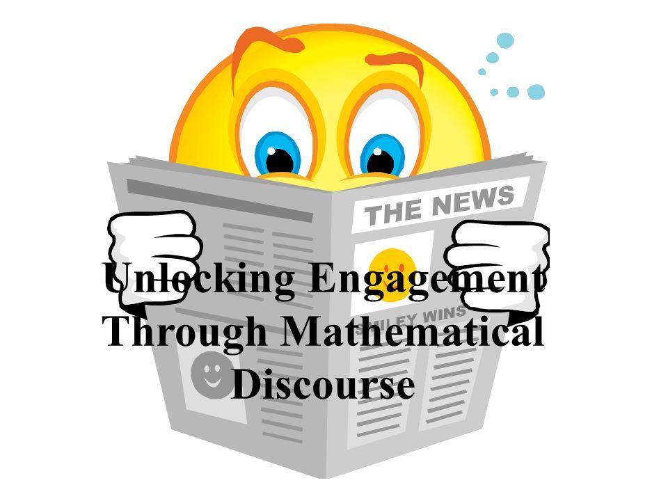 Unlocking Engagement Through Mathematical Discourse