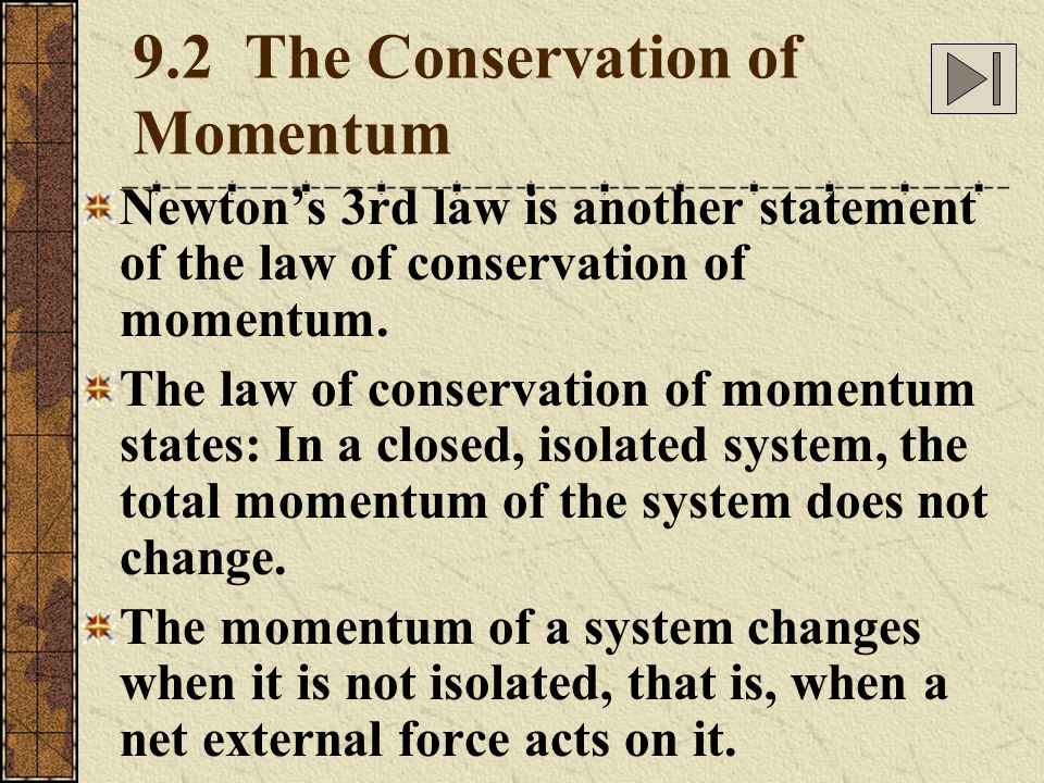 9.2 The Conservation of Momentum