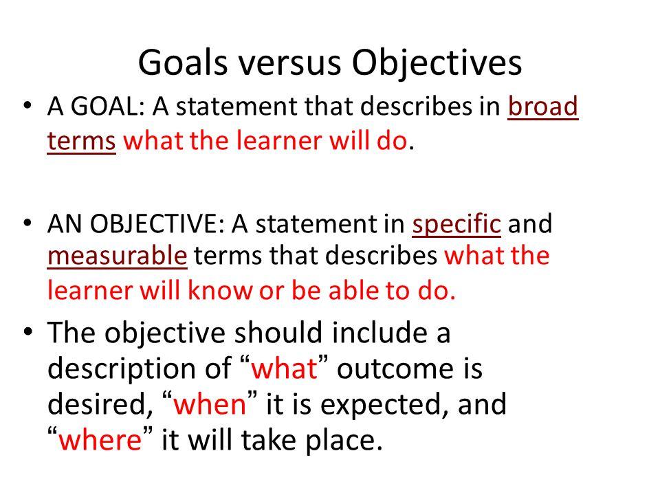 Goals versus Objectives