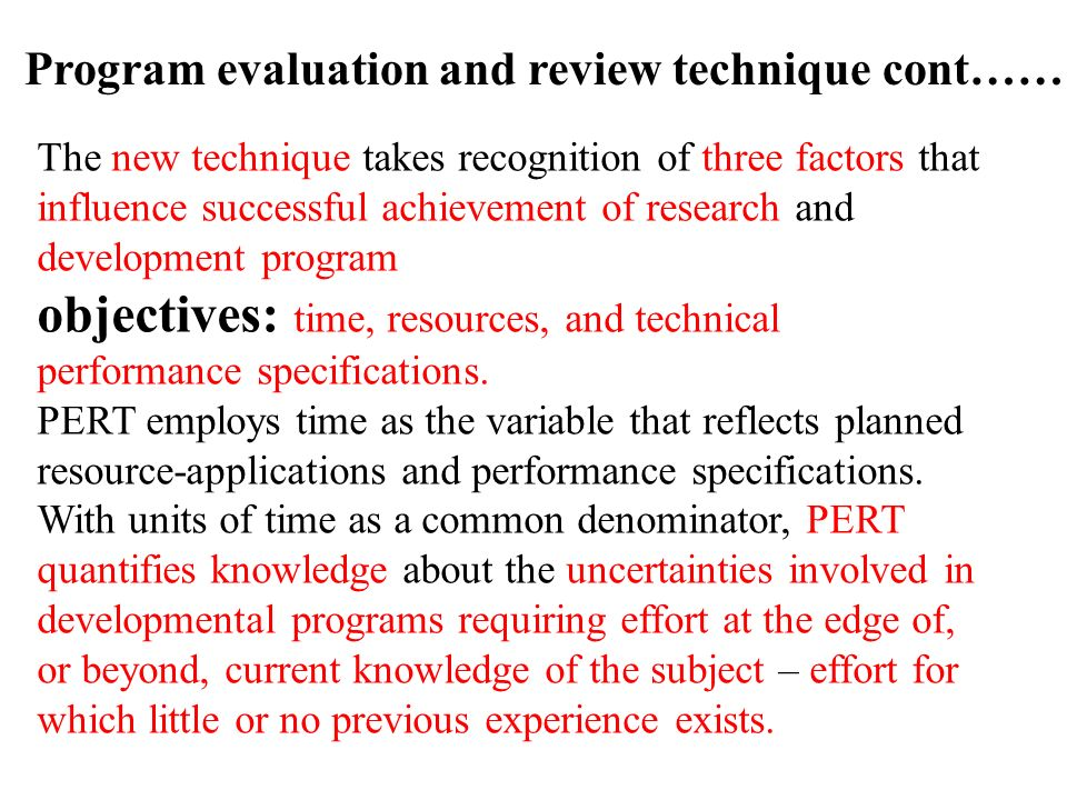 objectives: time, resources, and technical performance specifications.