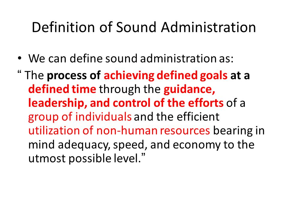 Definition of Sound Administration