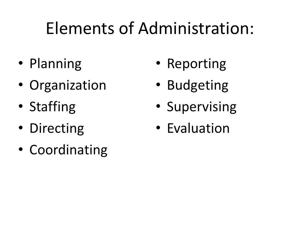 Elements of Administration:
