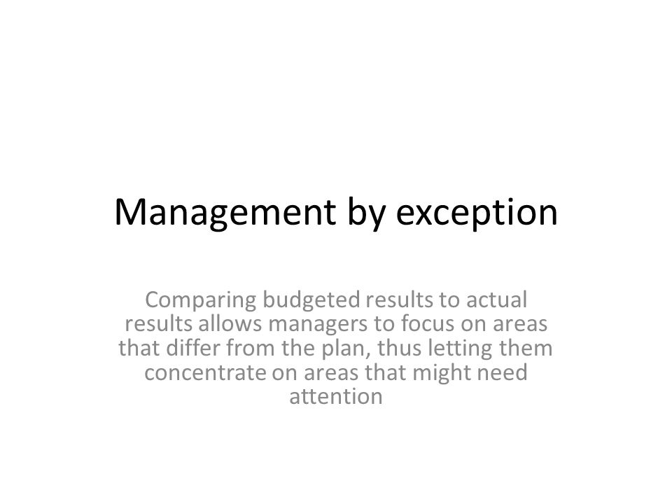 disadvantages to management by exception Transformational vs transactional leadership theories:  department of business administration and management, yaba college of technology, lagos, nigeria.