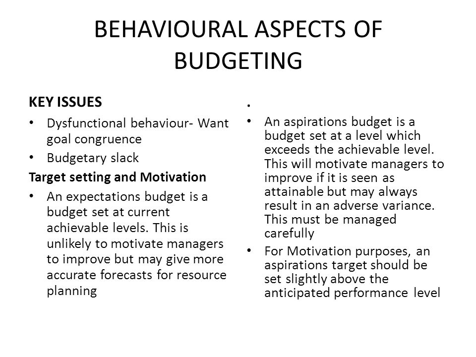 budgetary slack and control The budgetary slack has been studied extensively in the management  non- monetary incentives could help managers to reduce budgetary slack in or.