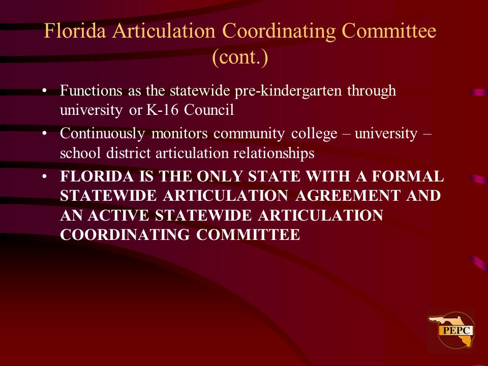 Florida Articulation Coordinating Committee (cont.)