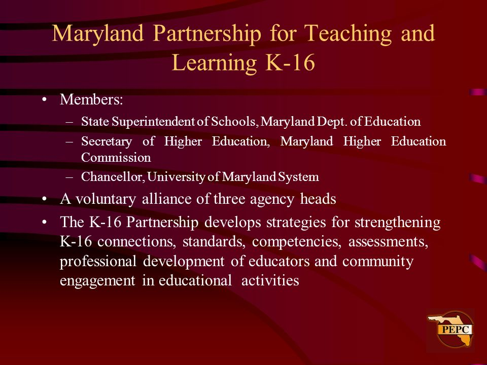 Maryland Partnership for Teaching and Learning K-16