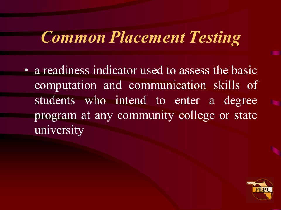 Common Placement Testing