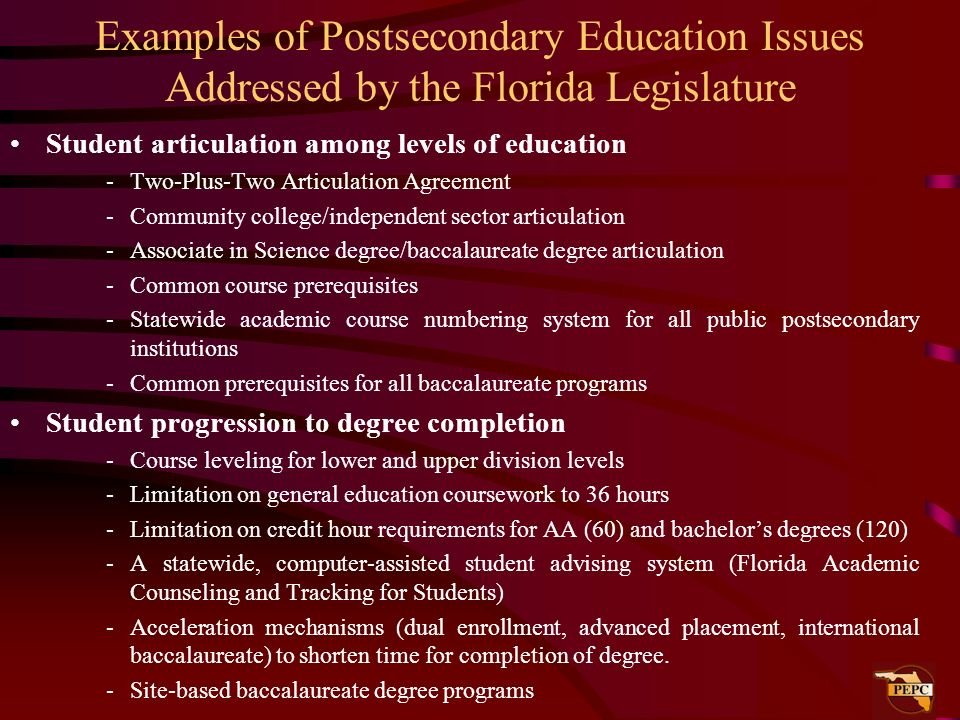 Examples of Postsecondary Education Issues Addressed by the Florida Legislature