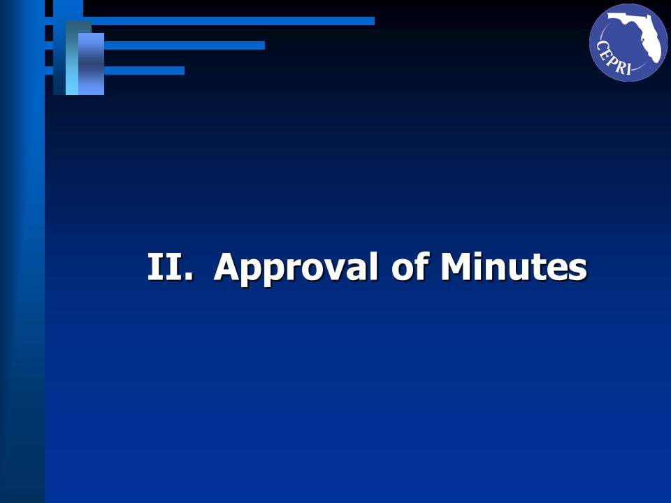 II. Approval of Minutes