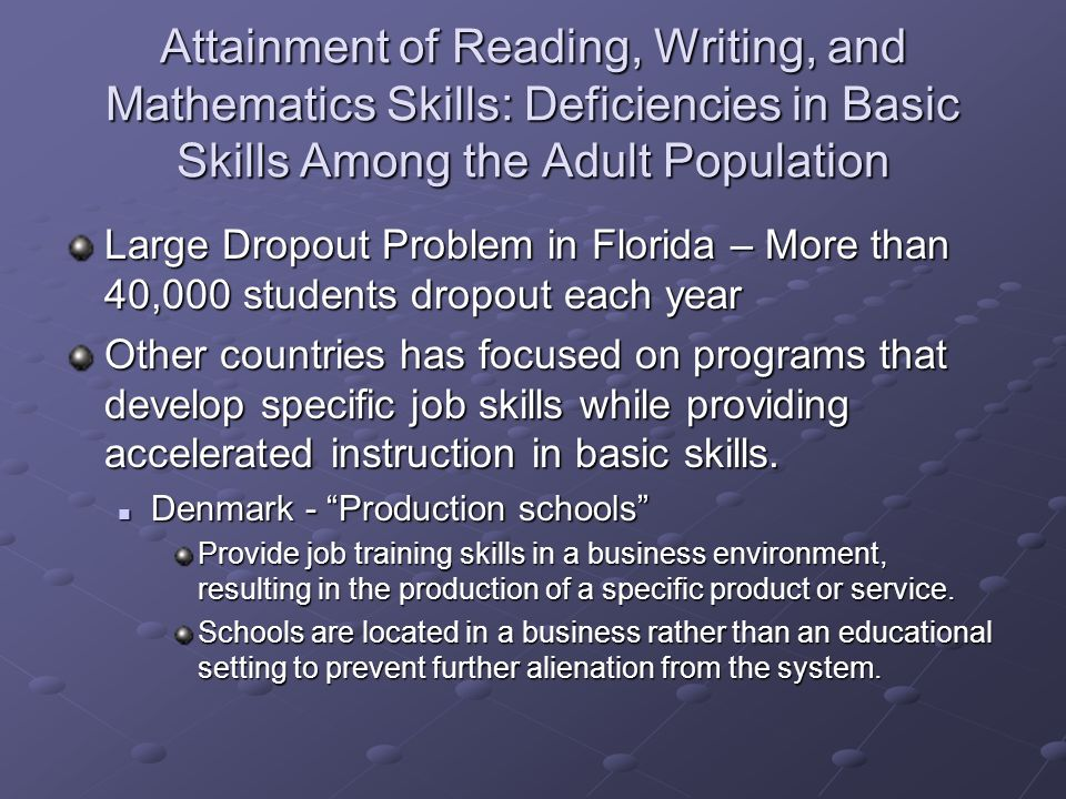 Attainment of Reading, Writing, and Mathematics Skills: Deficiencies in Basic Skills Among the Adult Population