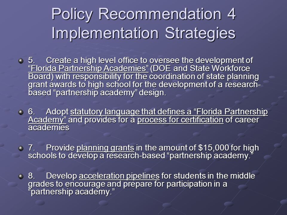 Policy Recommendation 4 Implementation Strategies