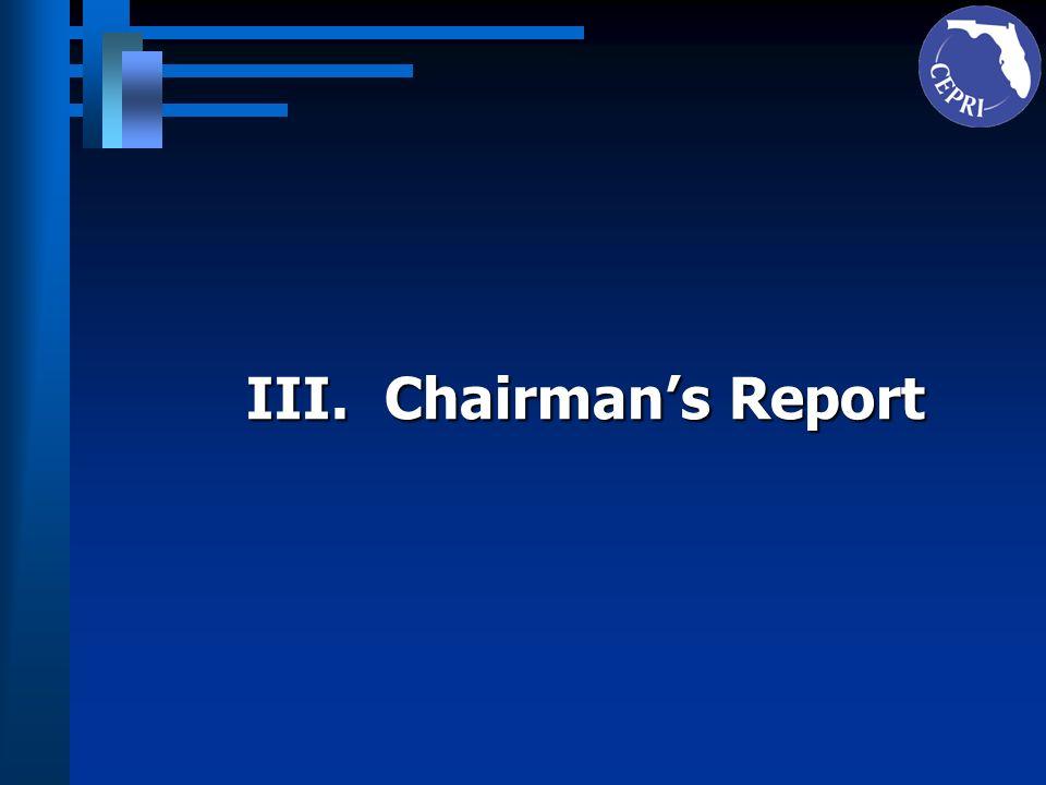 III. Chairman's Report