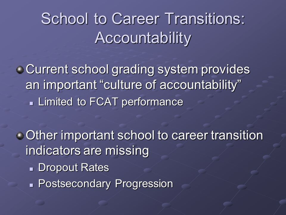 School to Career Transitions: Accountability