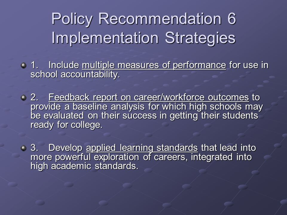 Policy Recommendation 6 Implementation Strategies