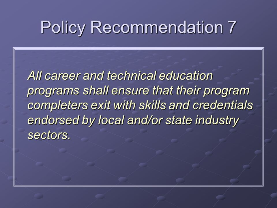 Policy Recommendation 7