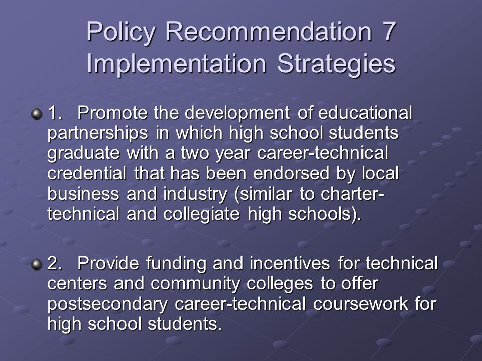 Policy Recommendation 7 Implementation Strategies