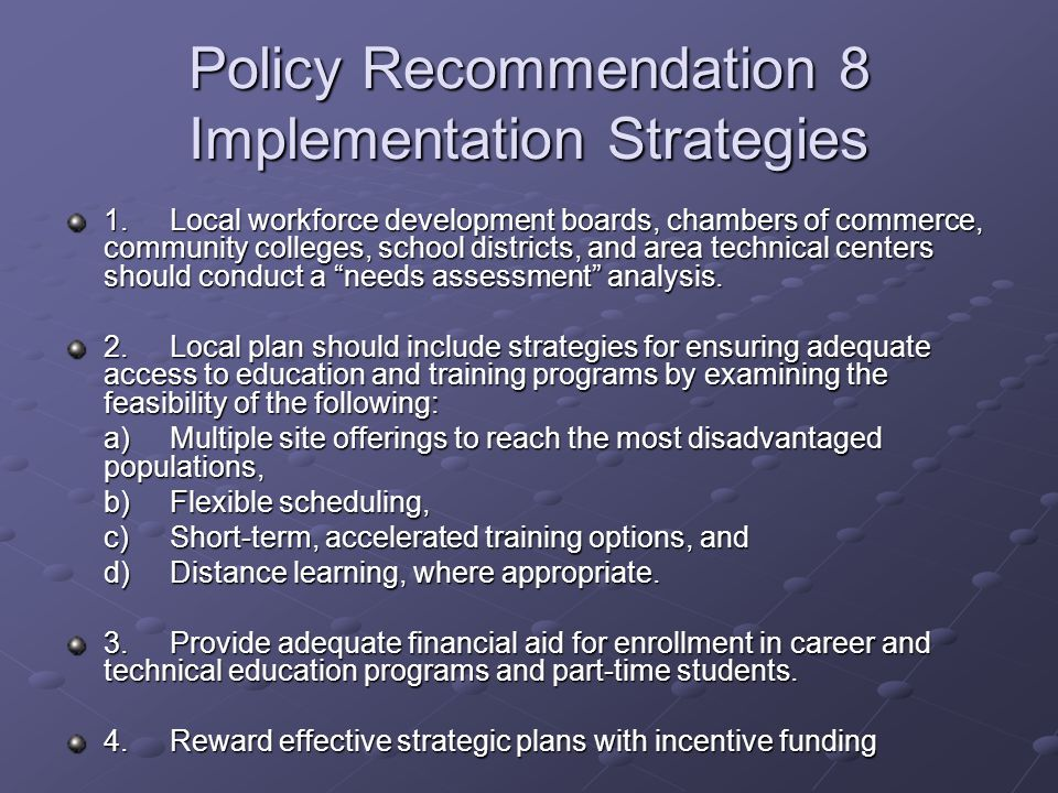 Policy Recommendation 8 Implementation Strategies