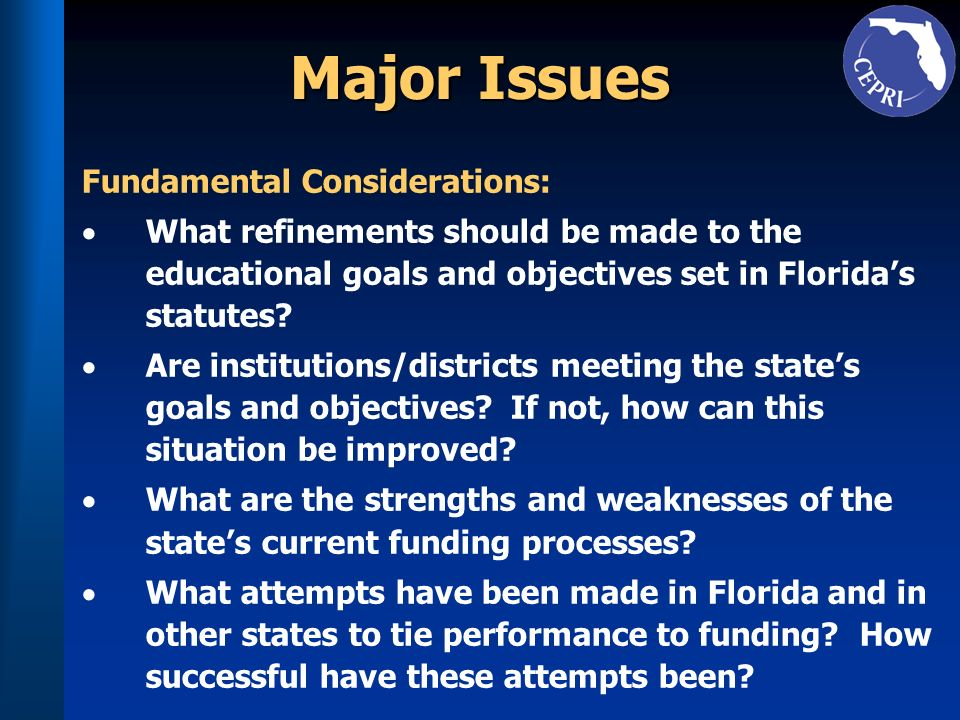 Major Issues Fundamental Considerations: