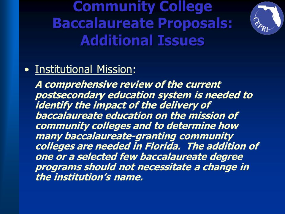 Community College Baccalaureate Proposals: Additional Issues