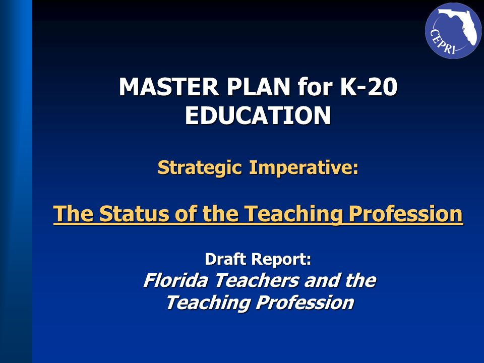 MASTER PLAN for K-20 EDUCATION