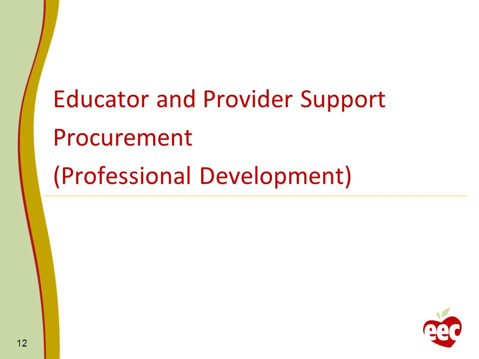 Educator and Provider Support Procurement (Professional Development)