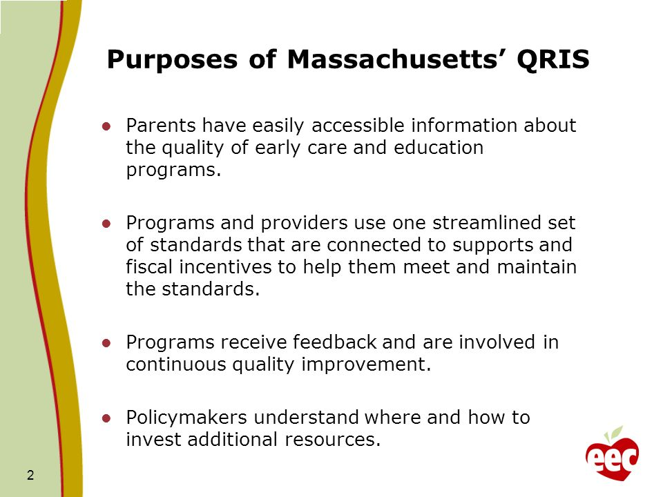 Purposes of Massachusetts' QRIS
