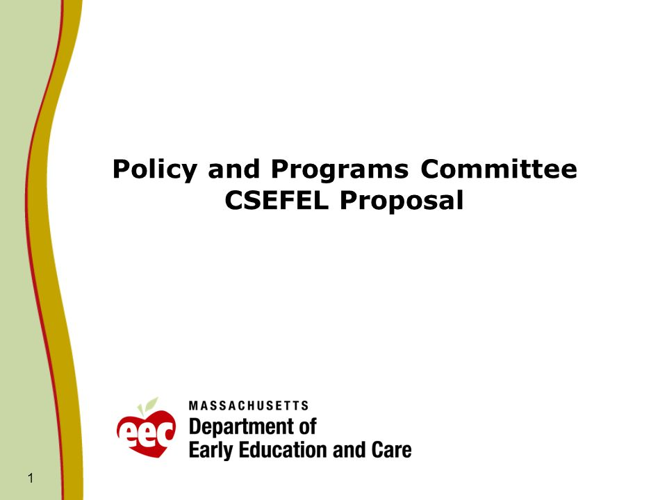 Policy and Programs Committee CSEFEL Proposal