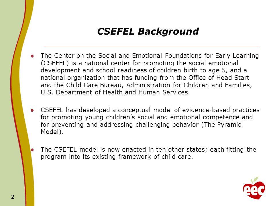 CSEFEL Background
