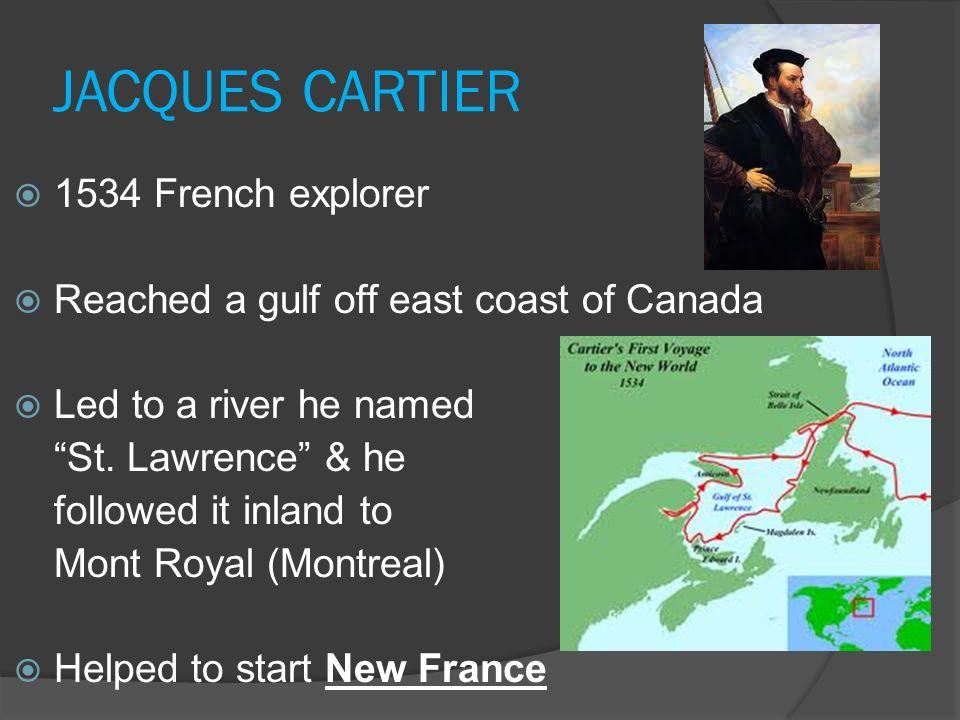 JACQUES CARTIER 1534 French explorer