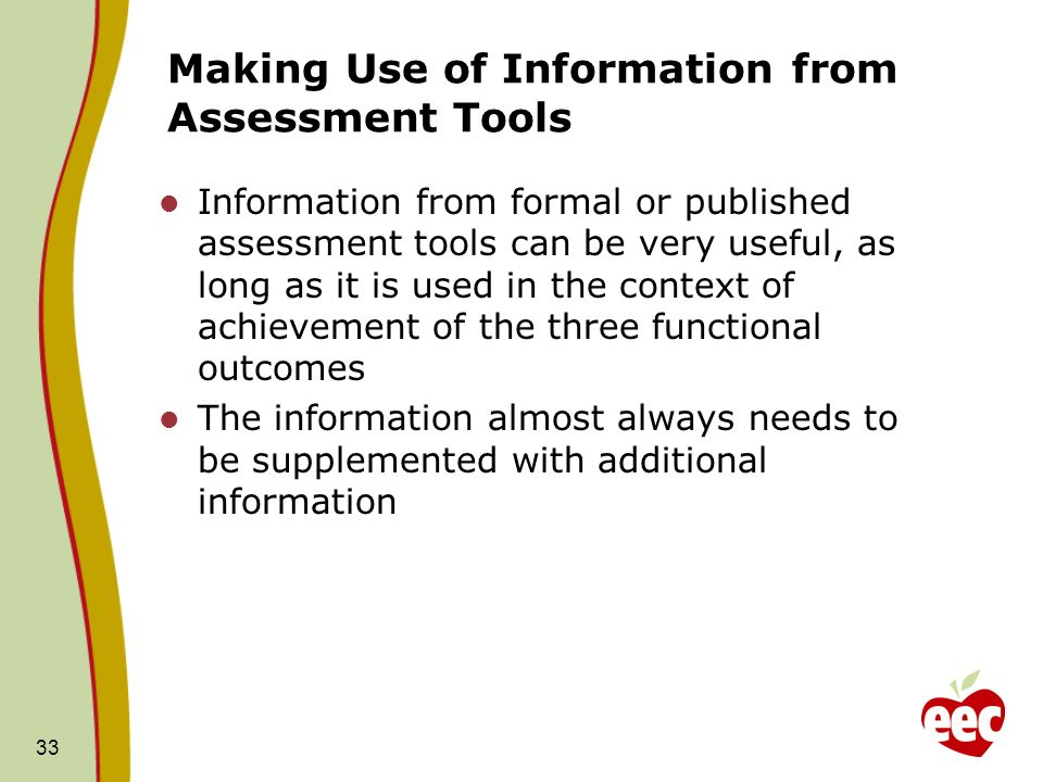 Making Use of Information from Assessment Tools