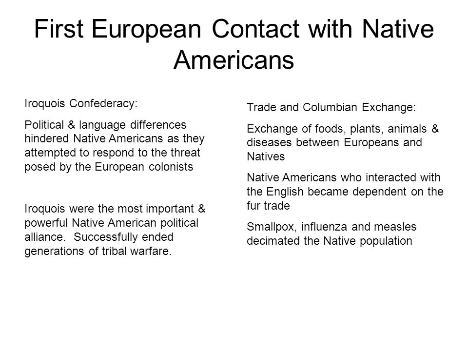 native american view of the european Europeans didn't just displace native americans—they enslaved them, and  a  reductive view of the american past might note two major,.