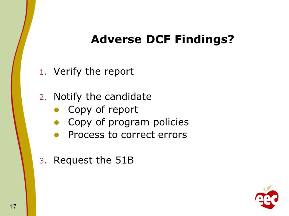 Adverse DCF Findings Verify the report Notify the candidate