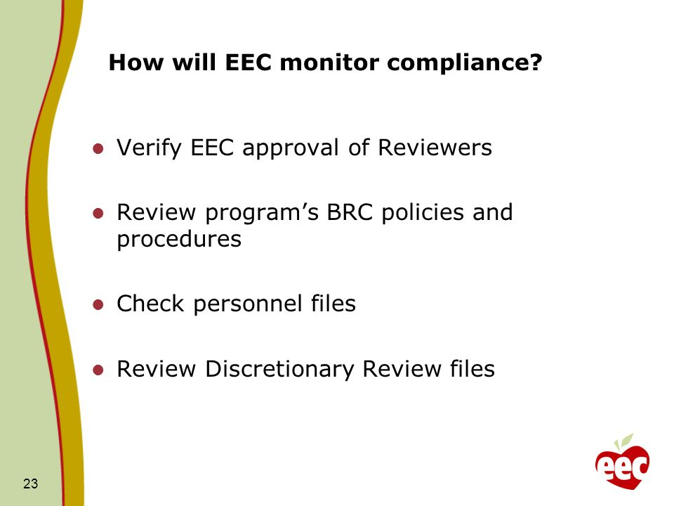 How will EEC monitor compliance