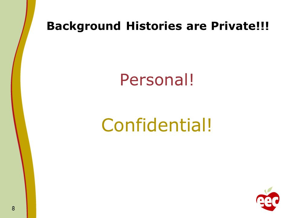 Background Histories are Private!!!