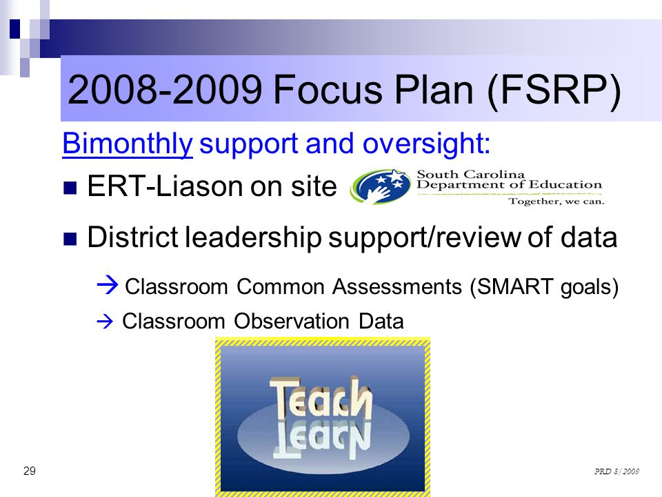 2008-2009 Focus Plan (FSRP) Classroom Common Assessments (SMART goals)