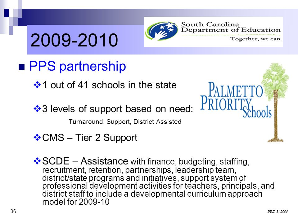 2009-2010 PPS partnership 1 out of 41 schools in the state