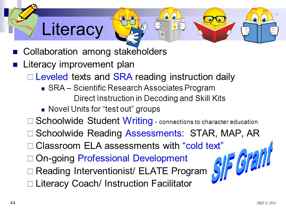 Literacy Collaboration among stakeholders Literacy improvement plan