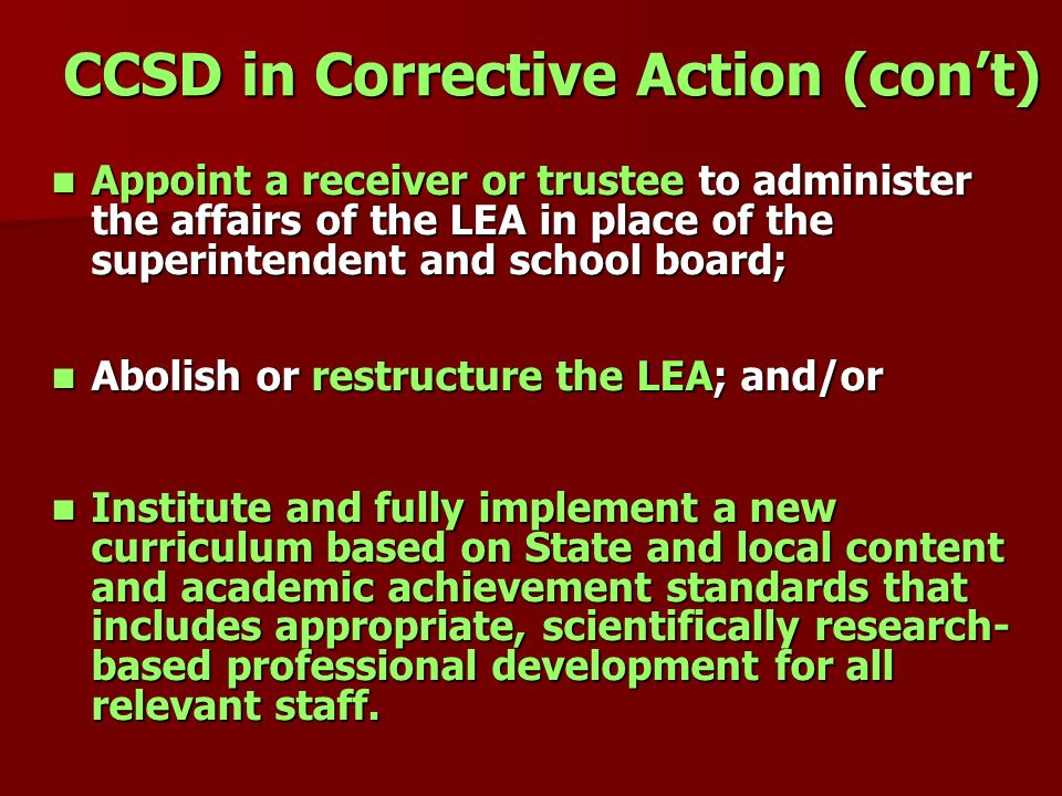 CCSD in Corrective Action (con't)