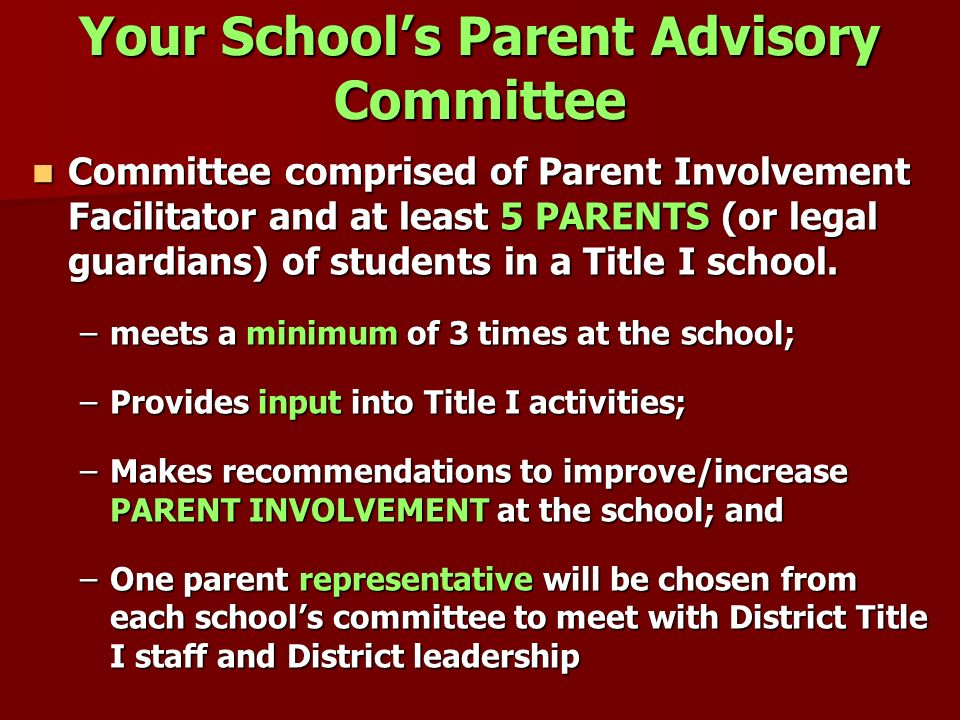 Your School's Parent Advisory Committee