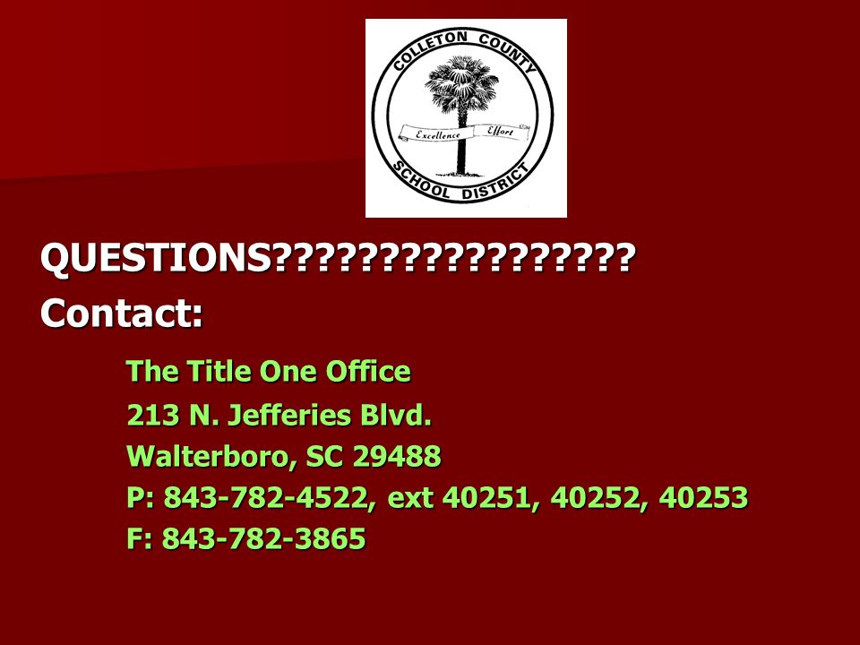QUESTIONS Contact: The Title One Office