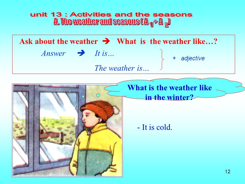 What is the weather like in the winter