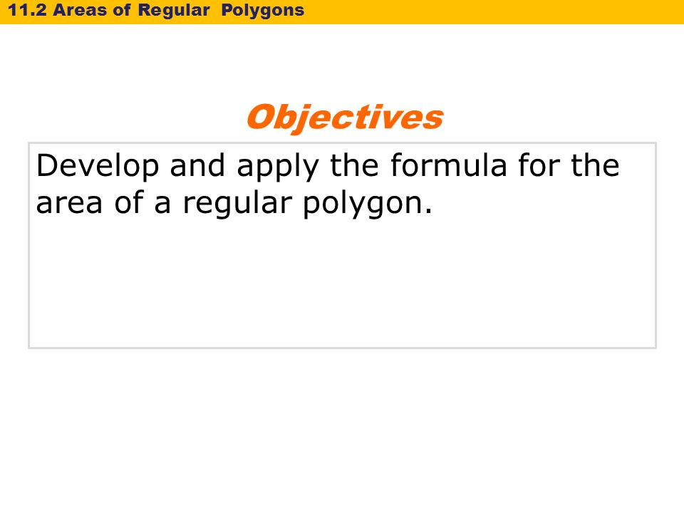 11-2 Areas of Regular Polygons Warm Up Lesson Presentation Lesson ...