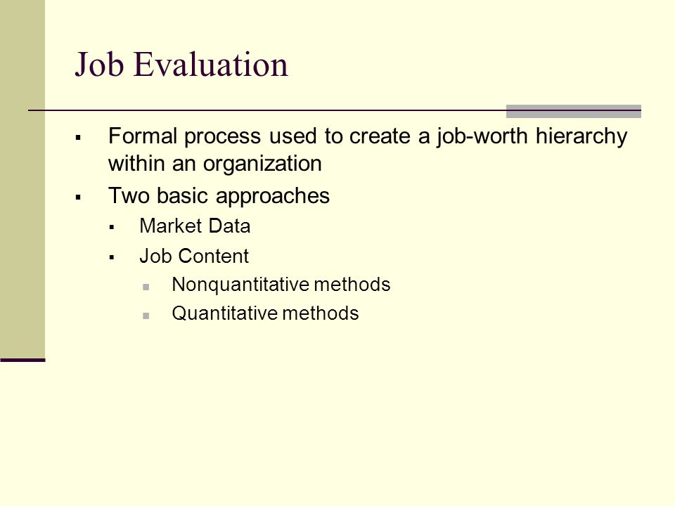 Job evaluation approaches