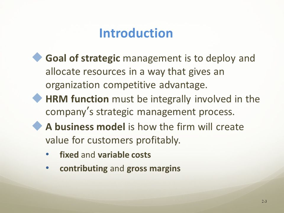 the goal of strategic management is to develop a competitive advantage that is permanent Market-driven strategies for competitive advantage david  market-driven strategies for competitive  toward strategic management by.