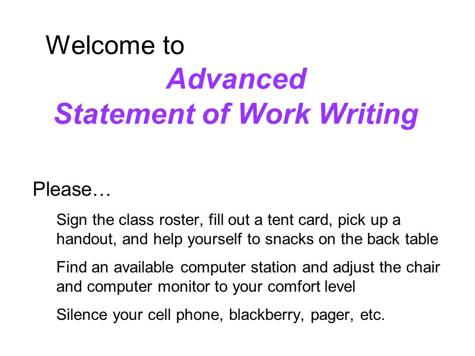 Welcome to Advanced Statement of Work Writing