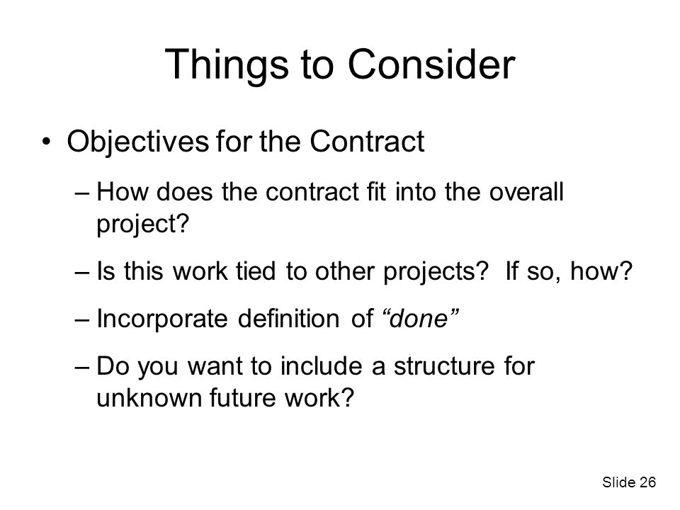 Things to Consider Objectives for the Contract